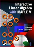 Interactive Linear Algebra with Maple V, Deeba, Elias Y. and Gunawardena, Ananda D., 038798240X