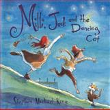 Milli, Jack and the Dancing Cat, Stephen Michael King, 0399242406
