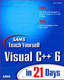 Sams Teach Yourself Visual C++ 6 in 21 Days, Davis Chapman and Michael Anderson, 0672312409