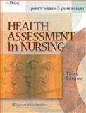 Health Assessment in Nursing, Weber, Janet and Kelley, Jane H., 0781762405