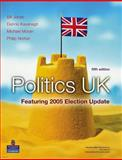 Politics UK Featuring 2005 Election Update, Jones, Bill and Kavanagh, Dennis, 1405832401
