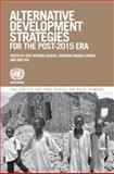Alternative Development Strategies in the Post-2015 Era, , 1472532406