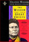 The Wisdom of the Great Chiefs 9781880032404