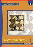 Boost Your Chess 1 : The Fundamentals, Yusupov, Artur, 1906552401