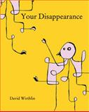 Your Disappearance, Wirthlin, David, 1935402404