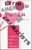 Latin American Women Dramatists 9780253212405
