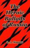 The Heroic Ballads of Russia, Magnus, Leonard, 1410212408
