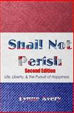 Shall Not Perish- Uploaded, Lynne Avery, 1484192400