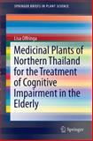 Medicinal Plants of Northern Thailand for the Treatment of Cognitive Impairment in the Elderly, Offringa, Lisa, 3319102400