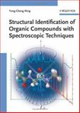 Structural Identification of Organic Compounds with Spectroscopic Techniques, Ning, Yong-Cheng, 3527312404