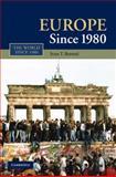 Europe Since 1980, Berend, Ivan T., 0521112400