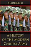 A History of the Modern Chinese Army, Li, Xiaobing, 0813192404