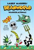 Beanworld -  Wahoolazuma!, Larry Marder, 1595822402