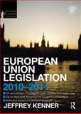 European Union Legislation 2010-2011, Kenner, Jeff, 0415582407
