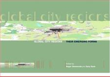 Global City Regions : Their Emerging Forms, , 0419232400