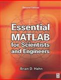 Essential MATLAB for Scientists and Engineers, Hahn, Brian D., 0750652403