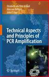 Principles and Technical Aspects of PCR Amplification, Hays, John P. and Van Pelt-Verkuil, Elizabeth, 1402062400
