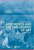 Contemporary Debates in Aesthetics and the Philosophy of Art, , 1405102403