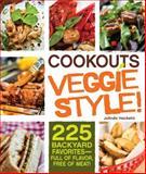 Cookouts Veggie Style!, Jolinda Hackett, 144051240X