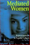 Mediated Women 9781572732407