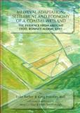 Medieval Adaptation, Settlement and Economy of a Coastal Wetland : The Evidence from Around Lydd, Romney Marsh, Kent, Barber, Luke and Priestley-Bell, Greg, 1842172409