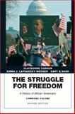 The Struggle for Freedom : A History of African Americans, Carson, Clayborne and Lapsansky-Werner, Emma J., 0205832407
