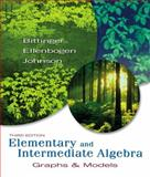 Elementary and Intermediate Algebra : Graphs and Models, Bittinger, Marvin L. and Johnson, Barbara L., 0321422406