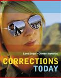 Corrections Today, Siegel, Larry J. and Bartollas, Clemens, 049560240X