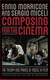 Composing for the Cinema, Ennio Morricone and Sergio Miceli, 0810892405
