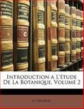 Introduction a L'Étude de la Botanique, Jc Philibert, 1144732409