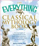 The Everything Classical Mythology Book 2nd Edition
