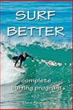 Surf Better, Dave Rearwin, 1466412402