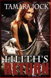 Lilith's Return, Tamara Jock, 1490312404