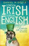 London Irish Dublin English, Daniel Doyle, 1495292401