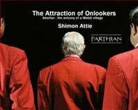 The Attraction of Onlookers, Shimon Attie, 1905762402