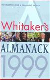 Whitaker's Almanack : 1999 Edition, Stationery Office Staff, 0117022403