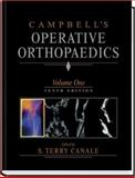 Campbell's Operative Orthopaedics, Canale, S. Terry and Campbell, Willis C., 032301240X