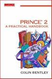 Prince No. 2 : A Practical Guide, Bentley, Colin, 0750632402