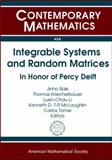 Integrable Systems and Random Matrices : In Honor of Percy Deift, Deift, Percy, 0821842404