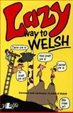 Lazy Way to Welsh, Flann O'Riain, 0862432405