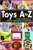 Toys A to Z 9780873492409