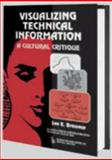 Visualizing Technical Information : A Cultural Critique, Brasseur, Lee E., 0895032406