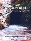 The Rocky Road to Nowhere, Plisco, Betty L., 0972942408