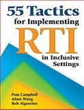 55 Tactics for Implementing RTI in Inclusive Settings, , 1412942403