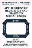 Applications of Heuristics and Biases to Social Issues, , 1475792409