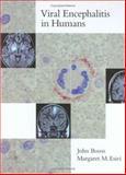 Viral Encephalitis in Humans, Booss, John, 1555812406