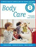 Body Care, Connie Jo Smith and Charlotte M. Hendricks, 1605542407