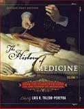 The History of Medicine, As Written by Its Founders, Volume 1 : From the Hammurabi Code to the Canon of Medicine (Revised First Edition), , 1634872401