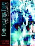 Communicating Today : The Essentials, Zeuschner, Raymond F., 0205332412