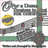 O for a Dozen Tongues to Sing for Christmas, , 0687642418